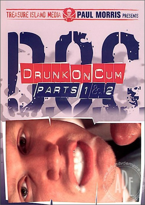 Drunk on Cum 1 and 2 Cover Front