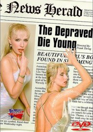 Depraved Die Young, The Porn Video