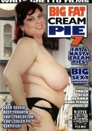 Big Fat Cream Pie 7 Porn Video