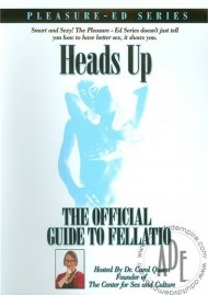 Heads Up: The Official Guide To Fellatio Porn Video