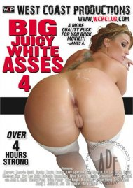 Big Juicy White Asses 4