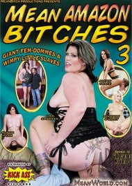 Mean Amazon Bitches 3 Porn Movie
