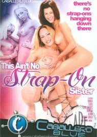 This Ain't No Strap-On Sister Porn Video