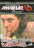 Trailer Trash Whores #4 Porn Video