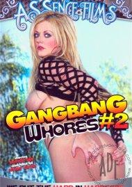 Gangbang Whores #2 Porn Video