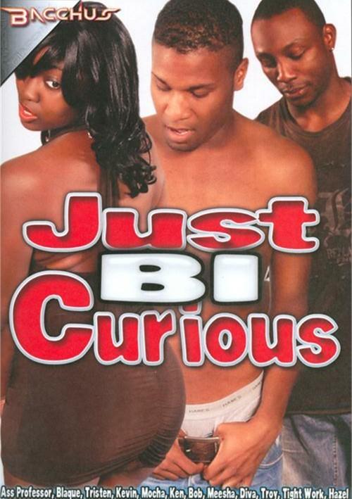 Just Bi Curious