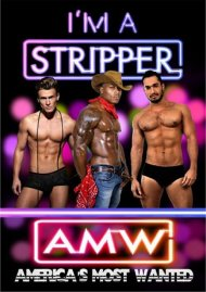 Im A Stripper: Americas Most Wanted Gay Porn Movie