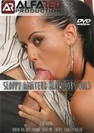 Sloppy Amateur Blow Jobs Vol. 3 Porn Video
