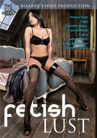 Fetish Lust HD porn video from Bizarre Video Productions.