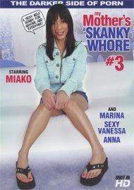 My Mother's A Skanky Whore #3
