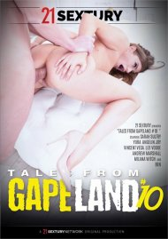 Tales From GapeLand 10 Porn Video