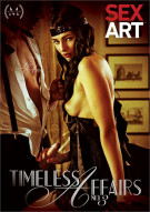 Timeless Affairs No. 3 Porn Video