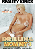Drilling Mommy 3 Porn Movie