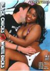 Black Chicks Love White Dicks Boxcover