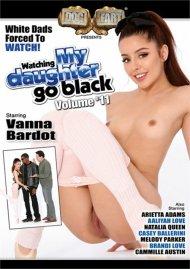 Watching My Daughter Go Black: Volume 11 Porn Movie