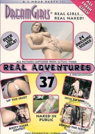 Dream Girls: Real Adventures 37 Porn Video