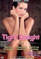 Tight Delight Porn Movie