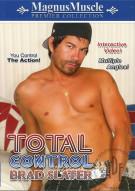 Total Control: Brad Slater Porn Movie