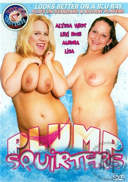 Plump Squirters