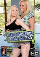 Wanna Fuck My Daughter Gotta Fuck Me First 4 Porn Video