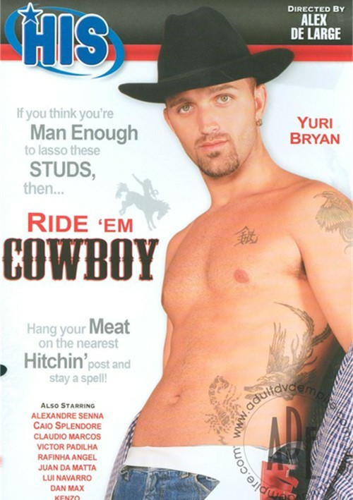 Ride Em Cowboy  His Video Gay Porn Movies  Gay Dvd Empire-7971