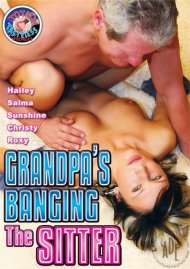 Grandpa's Banging The Sitter Porn Video