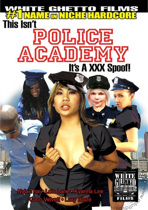 This Isnt Police Academy...Its A XXX Spoof!