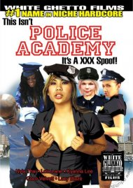 This Isn't Police Academy...It's A XXX Spoof!