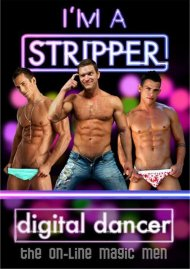 Im A Stripper: Digital Dancer Gay Porn Movie