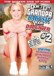 Don't Let Grandpa Babysit Your Daughter #2