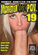 Monster Cock P.O.V. 19 Porn Movie