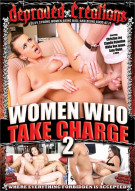 Women Who Take Charge 2 Porn Movie