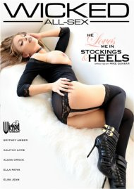 He Loves Me In Stockings & Heels DVD porn movie from Wicked Pictures.