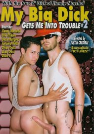 My Big Dick Gets Me Into Trouble #2 Porn Movie