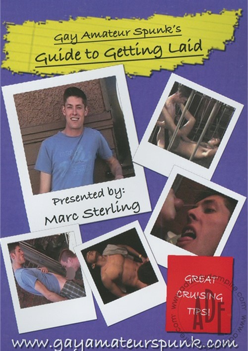 Gay Amateur Spunk's Guide To Getting Laid Boxcover