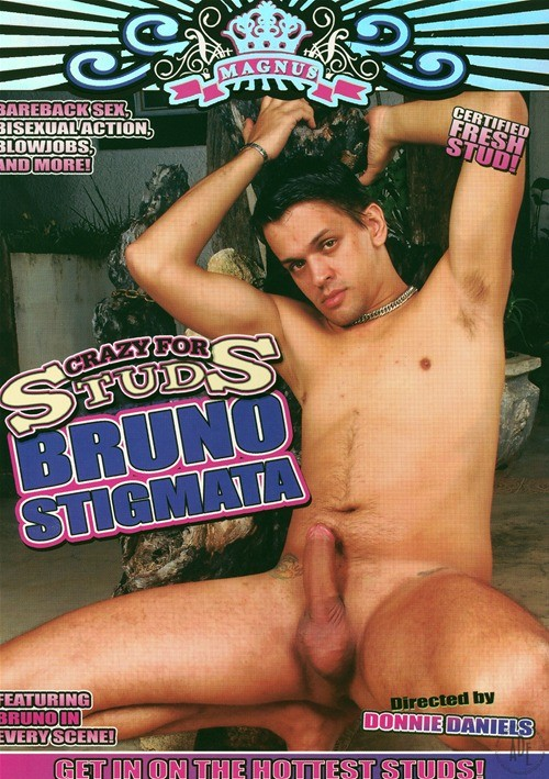 Crazy For Studs: Bruno Stigmata