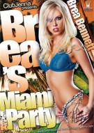 Brea's Miami F*ck Party Porn Video