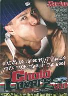 Cholo Lovers Vol. 1 Porn Movie