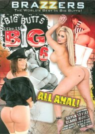 Big Butts Like It Big 6 Porn Movie
