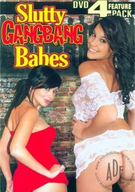 Slutty Gang Bang Babes 4 Pack Porn Movie