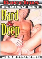 Hard & Deep 6-Disc Set Porn Movie