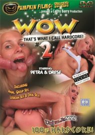 WOW That's What I Call Hardcore! #2 Porn Video