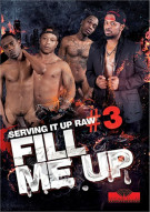Serving It Up Raw #3: Fill Me Up Boxcover