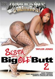 Sista Gotta Big Ole' Butt 2 porn video from Darkside Ent.