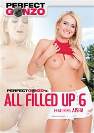 All Filled Up 6 Porn Movie