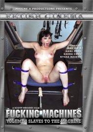 Fucking Machines Vol. 4: Slaves to the Machine Porn Video