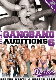 Best Of Gangbang Auditions 6 Movie