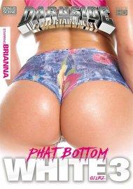 Phat Bottom White Girlz Vol. 3