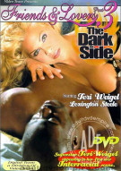 Friends & Lovers 3: The Dark Side Porn Movie