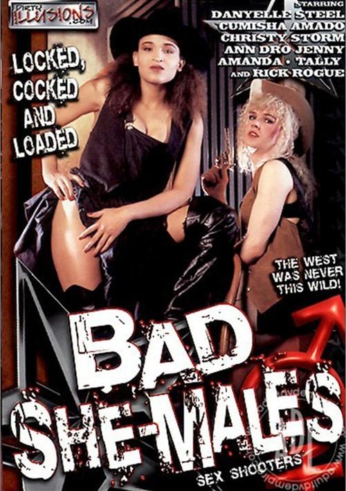 Bad She-Males